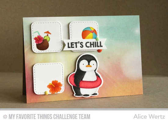 Let's Chill Card by Alice Wertz featuring the Birdie Brown Penguins in Paradise stamp set and Die-namics and the Inside & Out Stitched Rounded Square STAX Die-namics #mftstamps