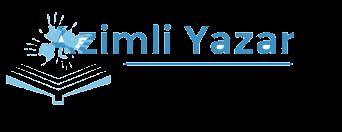 Azimli Yazar'ın Kişisel Blogu