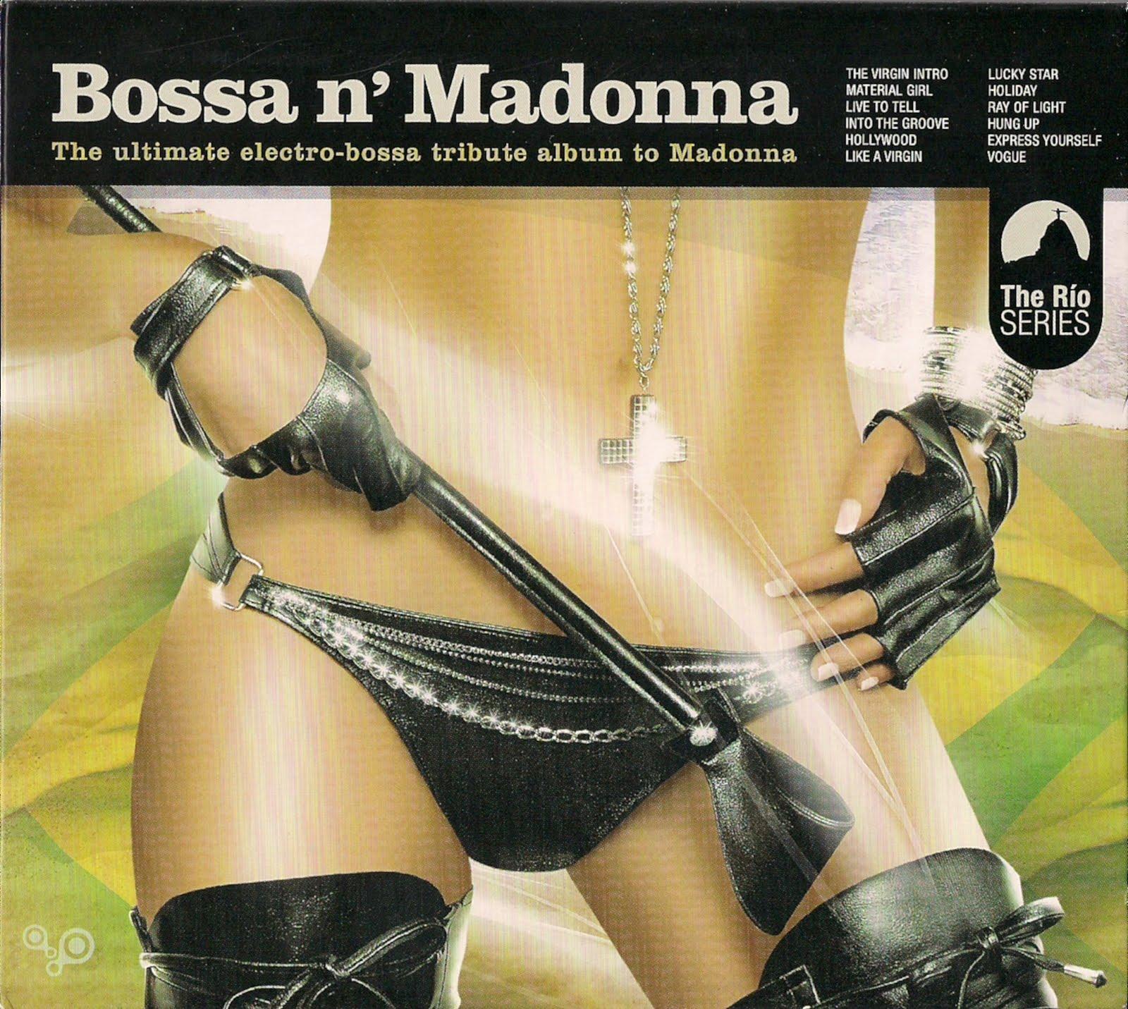 http://3.bp.blogspot.com/-aC---mxVn7M/Tc3ExcxAexI/AAAAAAAAGDA/pusMFBDENVo/s1600/BossaN+Madonna+%25282010%2529.jpg
