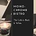 Monochrome Bistro - Black and White Dining in Singapore