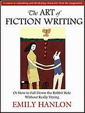The Art of Fiction Writing, a Workbook for Writers