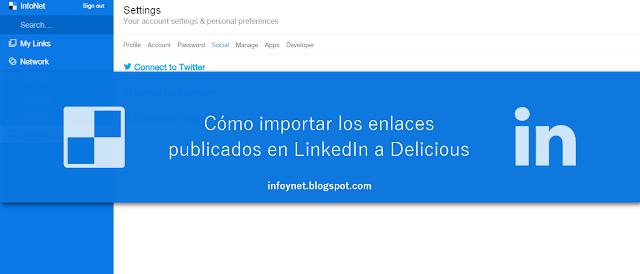 Cómo importar los enlaces publicados en LinkedIn a Delicious