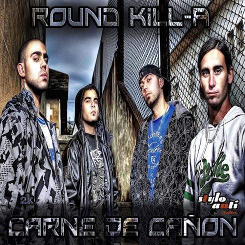 Round kill-a - carne de cañon