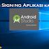 Cara Registrasi (Signing) Release Mode Aplikasi Android Studio ke google playstore