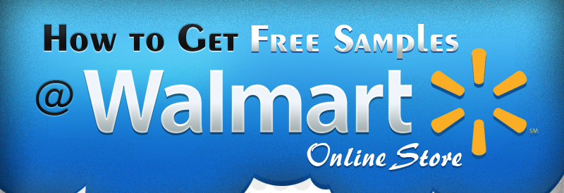 How to Get Free Samples at Walmart Store