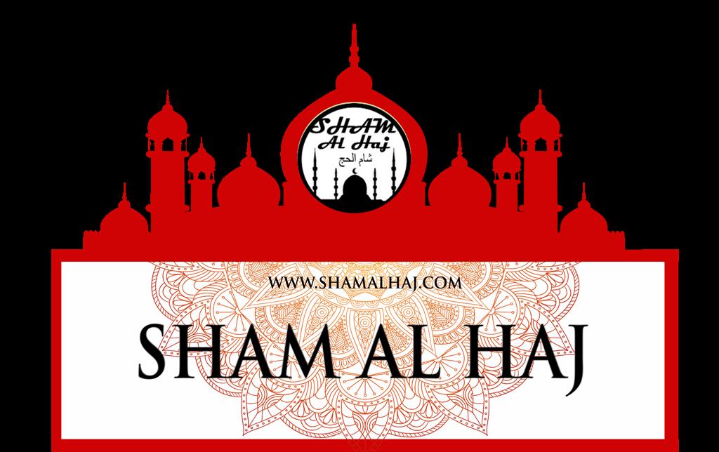 SHAM AL HAJ - UPAH HAJI DAN UPAH UMRAH