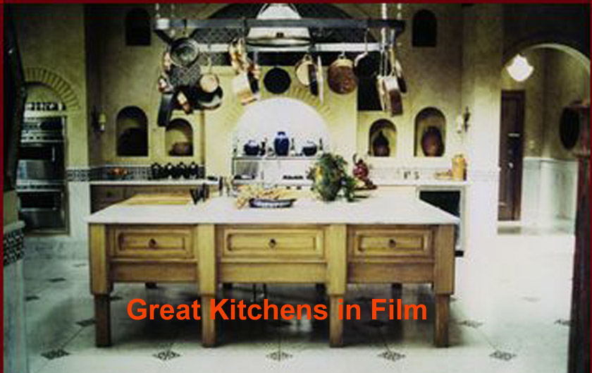 Great Kitchens in Film
