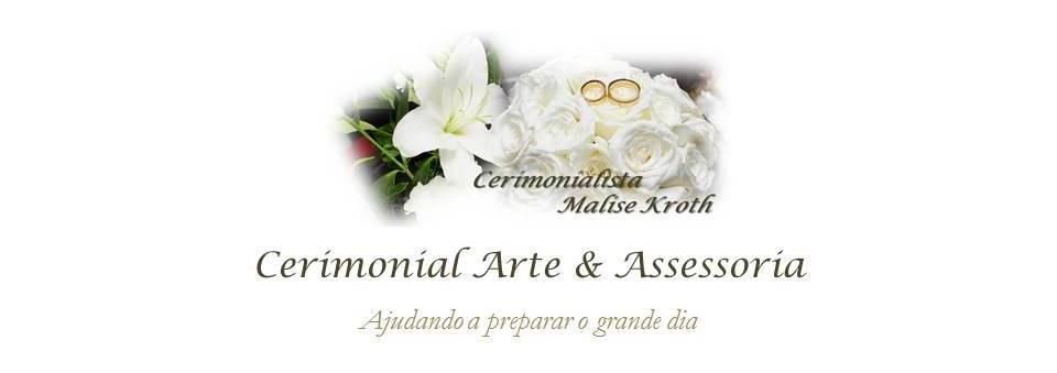 Cerimonialista Malise Kroth