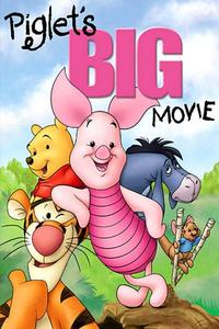 Watch Piglet's Big Movie Online Free in HD