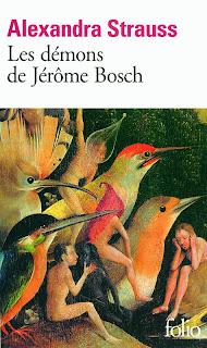 Les démons de Jérôme Bosch - Alexandra Strauss