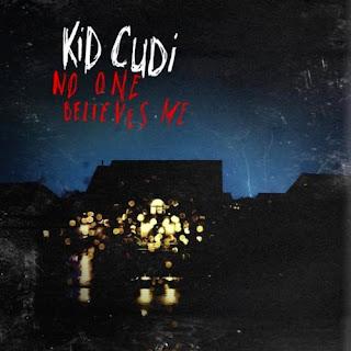 Kid Cudi - No One Believes Me Lyrics