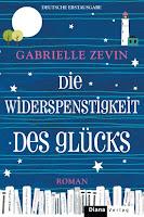 https://www.randomhouse.de/Paperback/Die-Widerspenstigkeit-des-Gluecks/Gabrielle-Zevin/Diana/e476747.rhd