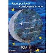 papa, por favor, consigueme la luna