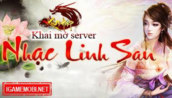 Kiếm Hiệp chào đón server Nhạc Linh San