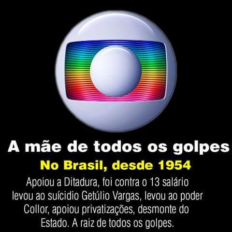Globo - A mãe de todos os Golpes!