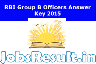 RBI Group B Officers Answer Key 2015