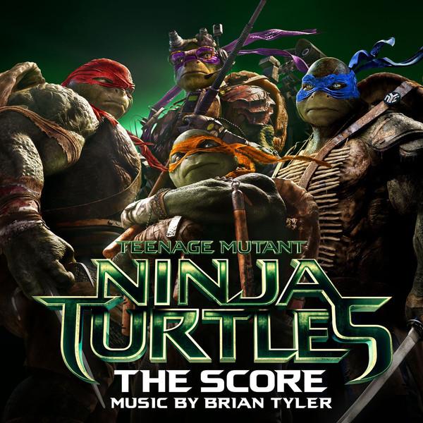 Brian Tyler - Teenage Mutant Ninja Turtles: The Score Cover