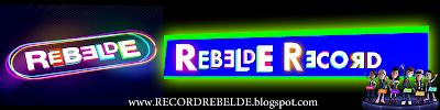 ::. Rebelde Record .::