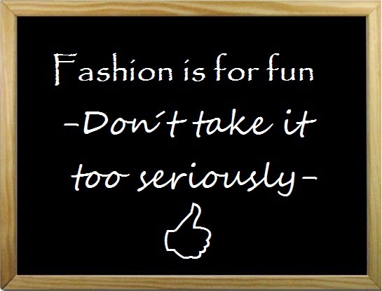 Fashion is for fun