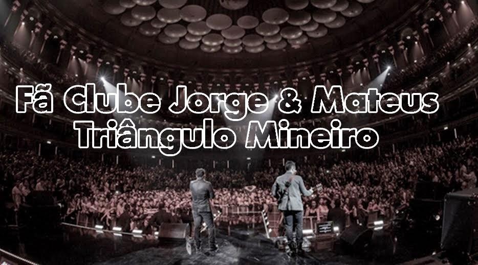 Fã Clube Jorge & MateusTriangulo Mineiro