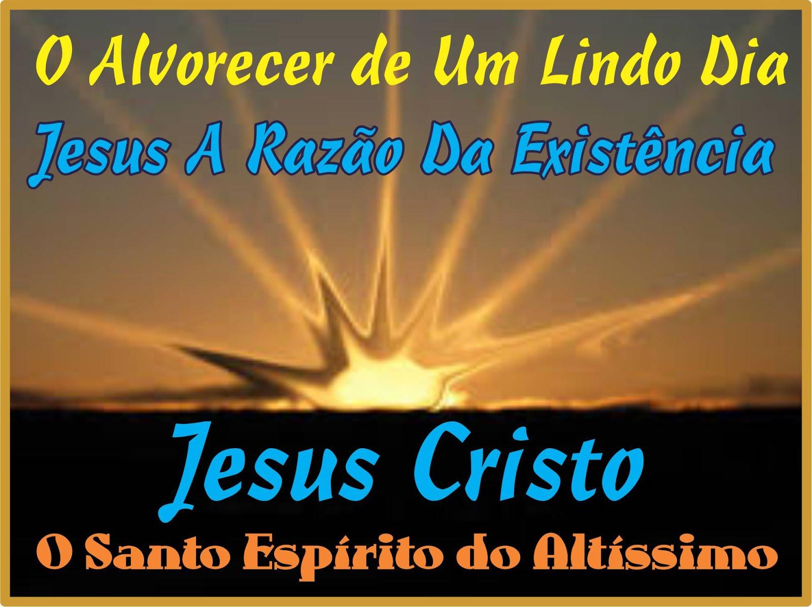 Jesus é A Razão da Existência e Nenhum Outro Nome nos foi dado Sómente Yeshua Jesus O Cristo do Alt