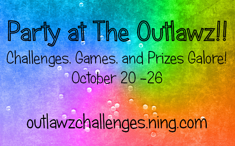 The Outlawz are partying Oct 20 -26!