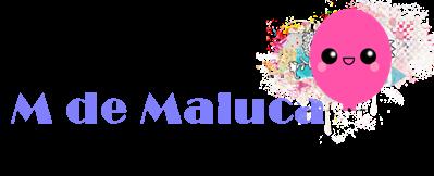 M de Maluca
