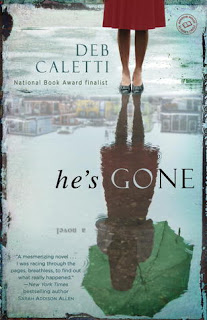 Book Review : He's Gone by Deb Caletti
