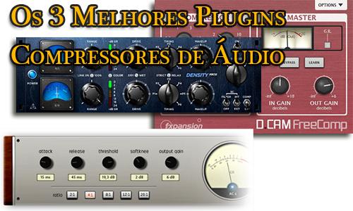 Os 3 Melhores Plugins Compressores de Áudio Grátis