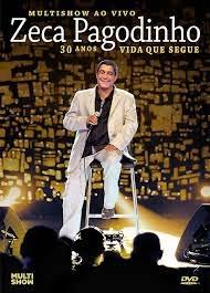 Show Zeca Pagodinho 30 Anos Vida Que Segue 1080p HD