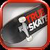 True Skate Full Hileli APK İndir
