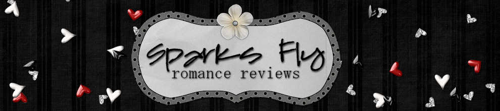 SPARKS FLY | Romance Reviews
