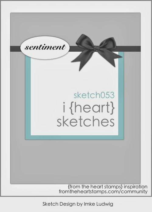 http://fromtheheartstamps.com/community/2014/02/10/i-heart-card-sketches-no-53/
