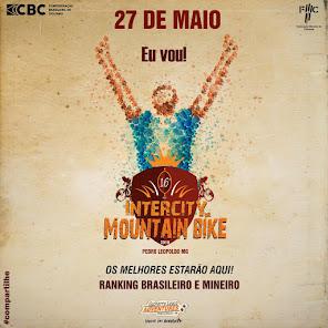 16º Intercity de Mountain Bike de Pedro  Leopoldo 2018  - Dia 27 de Maio - Inscrições Abertas