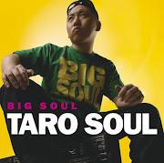 TARO SOUL『BIG SOUL』