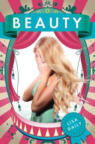 Beauty -  Lisa Daily, la belleza tiene un precio