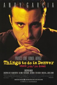 Things to Do in Denver When You're Dead 1995 Hollywood Movie Watch Online