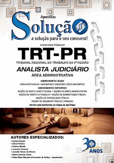 Apostila TRT-PR - Analista Judiciário (IMPRESSA) Área Administrativa