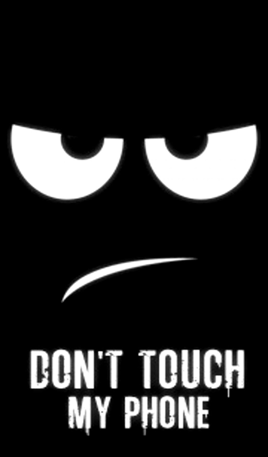 Do Not Touch My Phone Wallpaper for iPhones
