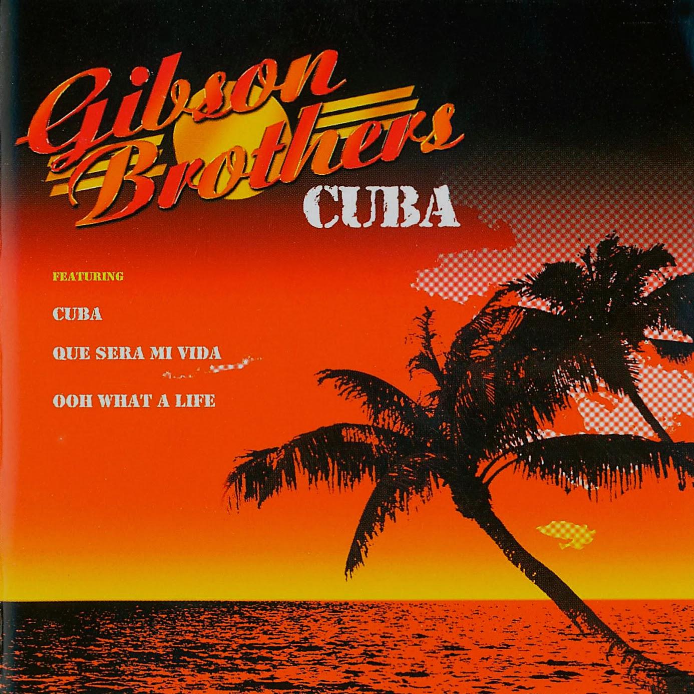 Gibson Brothers Cuba Que Sera Mi Vida If You Should Go