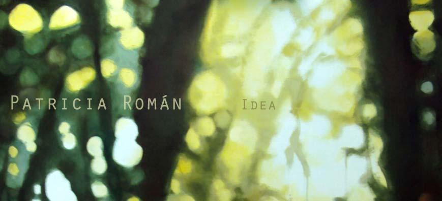Patricia Román - Idea