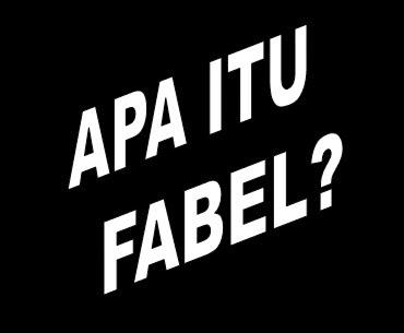 Pengertian Fabel dan Contoh Fabel
