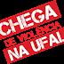 Chega de violência na UFAL: Guarda Universitária já!