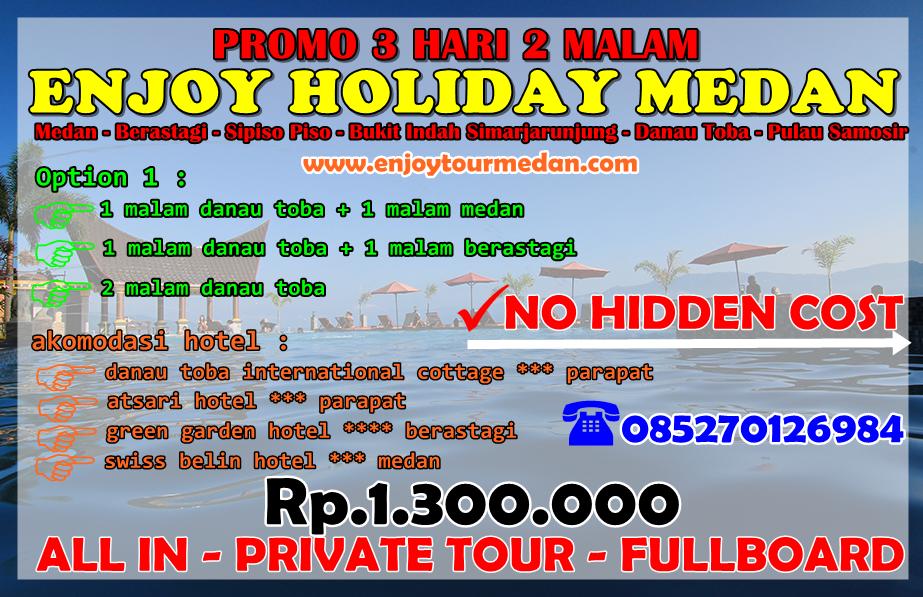 Promo Paket Wisata Danau Toba 3 Hari 2 Malam - FullBoard - Private Tour - EnjoyTourMedan.com
