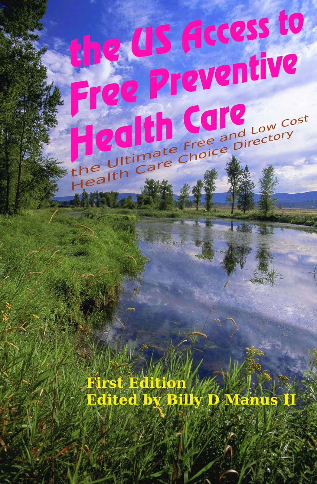 http://www.amazon.com/Access-Free-Preventive-Health-Care-ebook/dp/B00J9NSSH4