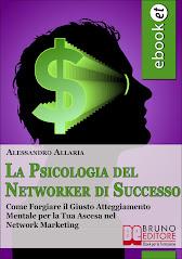 """""""La Psicologia del Networker di Successo"""""""