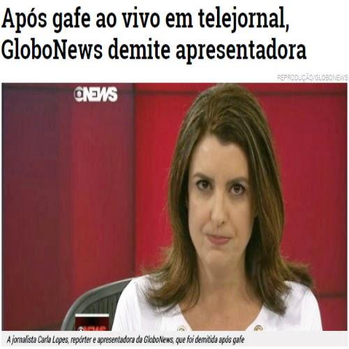 GloboNews demite a apresentadora Carla Lopes após gafe ao vivo.