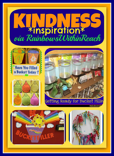 Kindness Inspiration, Filling Buckets + Emotional Intelligence RoundUP via RainbowsWithinReach