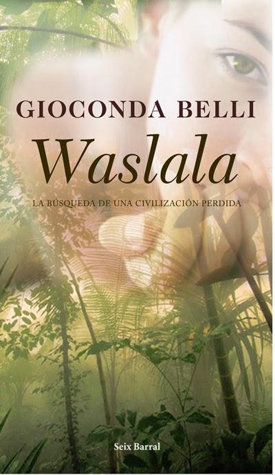 Waslala Gioconda Belli