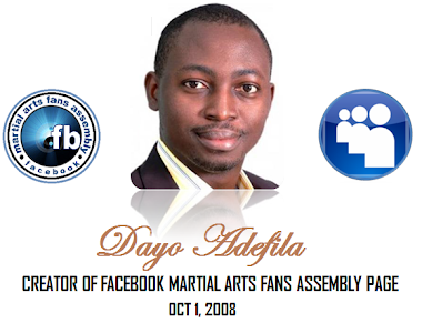 MEET CREATOR OF THE ORIGINAL PAGE OF FACEBOOK MARTIAL ARTS FANS ASSEMBLY ON 1ST OCTOBER, 2008